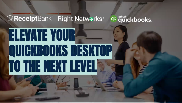 Elevate Your QuickBooks Desktop to the Next Level with Right Networks & Receipt Bank thumbnail