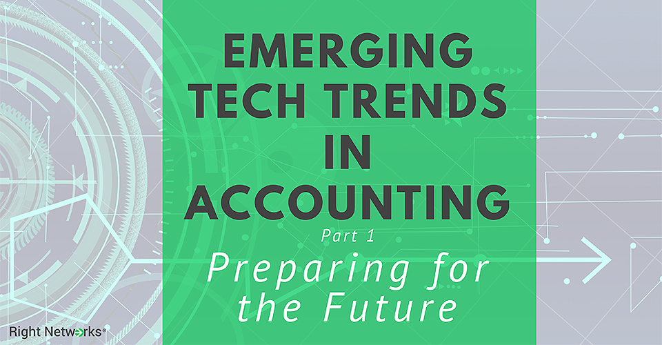 Future Trends in Accounting Technology: Be Ready